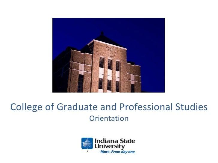 College of Graduate and Professional StudiesOrientation<br />