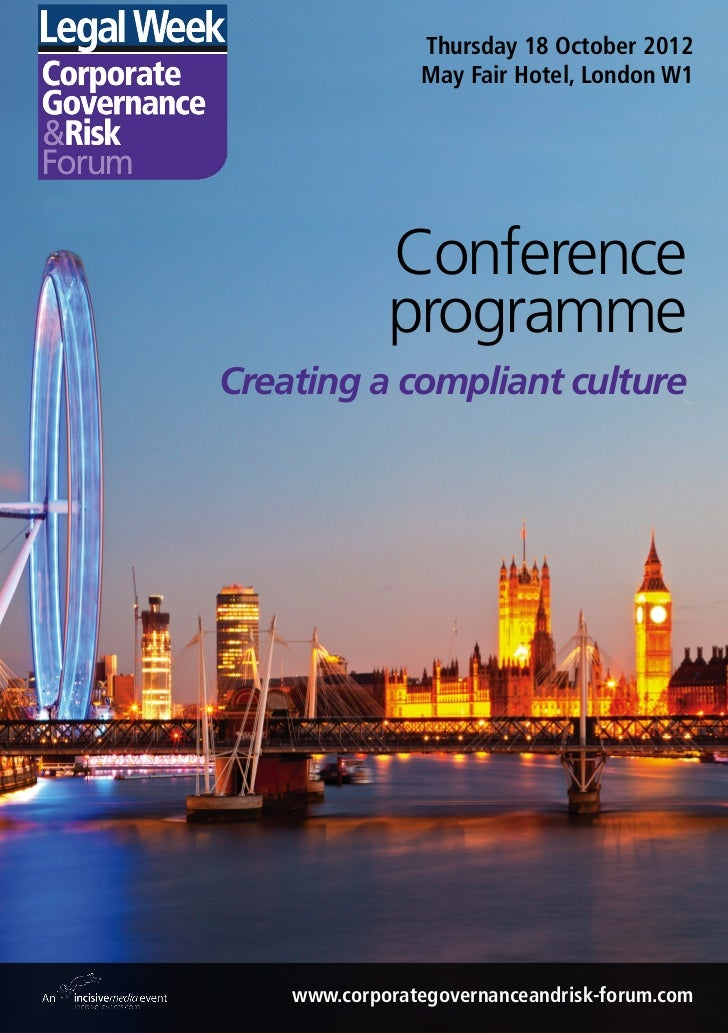 Thursday 18 October 2012                May Fair Hotel, London W1             Conference             programmeCreating a c...