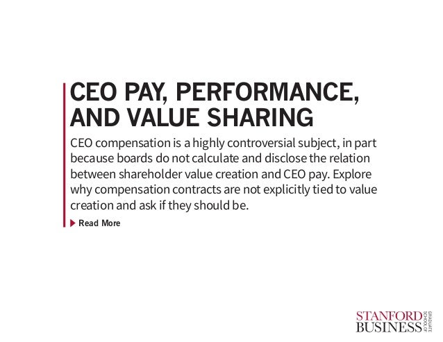 Read More CEO compensation is a highly controversial subject, in part because boards do not calculate and disclose the rel...
