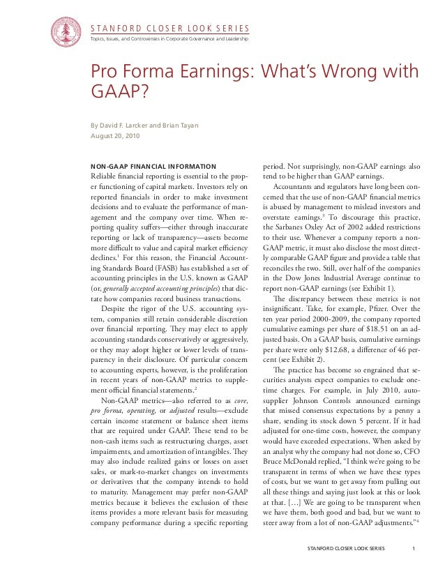 stanford closer look series		 1 Pro Forma Earnings: What's Wrong with GAAP? Non-GAAP Financial Information Reliable financ...