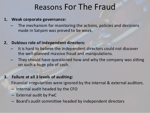 conclusion to satyam scam An analysis of fraud: causes, prevention, and notable cases university of new hampshire honors thesis in accounting kristin kennedy admn 799 professor le (emily) xu.