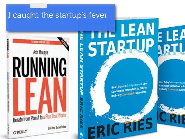 I caught the startup's fever
