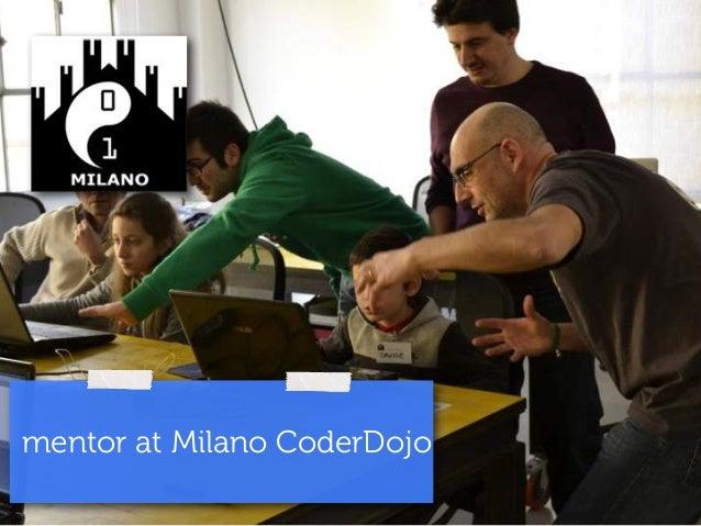 mentor at Milano CoderDojo