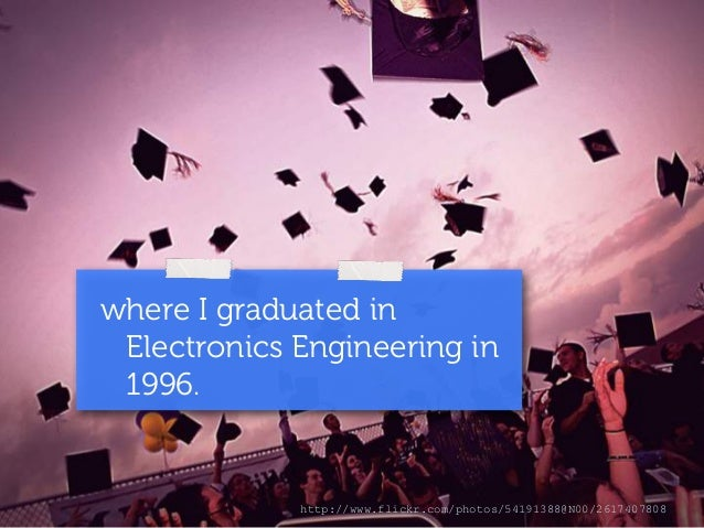 where I graduated in  Electronics Engineering in  1996.  http://www.flickr.com/photos/54191388@N00/2617407808