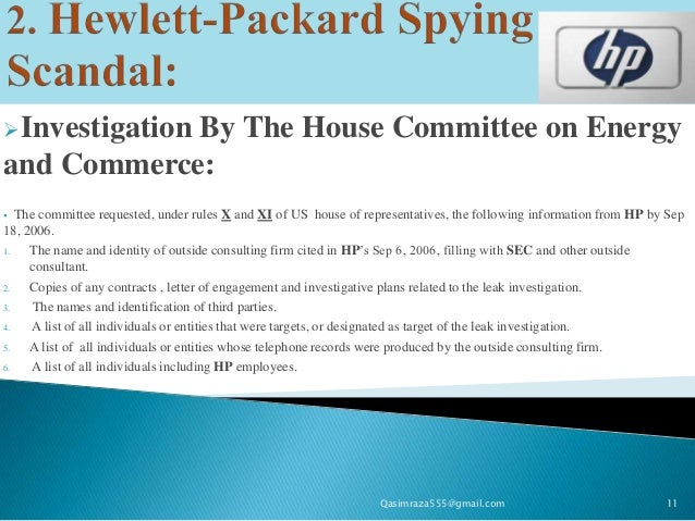 hp pretexting scandal Patricia dunn, hp, and the pretext scandal  the method used is called pretexting  during the embattled reign of fiorina–hp's flashy ceo who was forced out nearly two years ago–a blow-by-blow account of a board.
