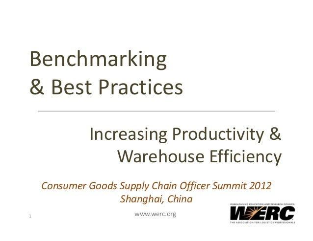 Benchmarking& Best Practices             Increasing Productivity &                  Warehouse Efficiency    Consumer Goods...