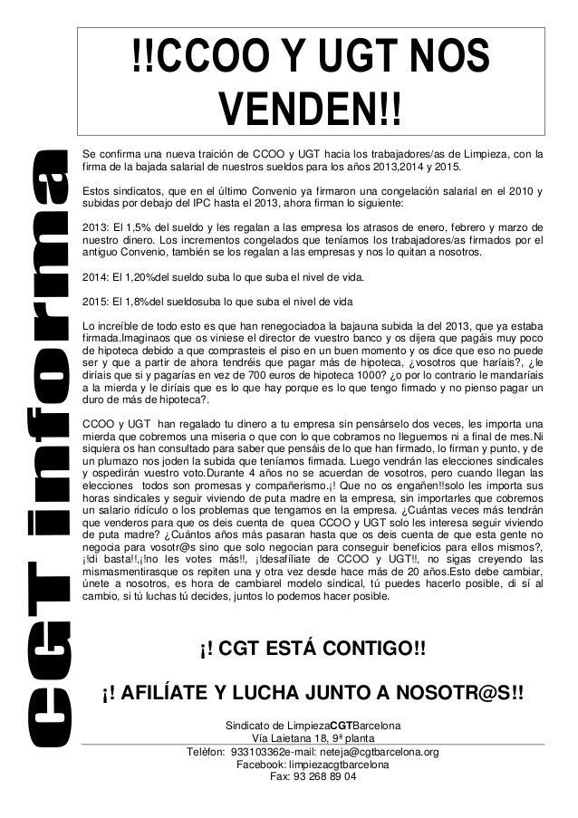 !!CCOO Y UGT NOS VENDEN!! Se confirma una nueva traición de CCOO y UGT hacia los trabajadores/as de Limpieza, con la firma...