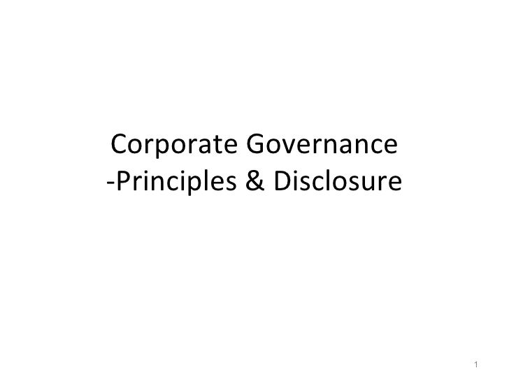 Corporate Governance -Principles & Disclosure