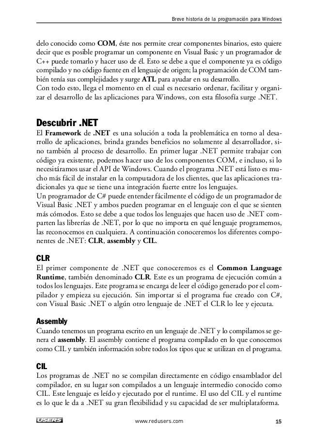 1. C#.NET  El Framework de .NET tiene lo que se conoce como las especificaciones comunes de  lenguaje o CLS por sus siglas...