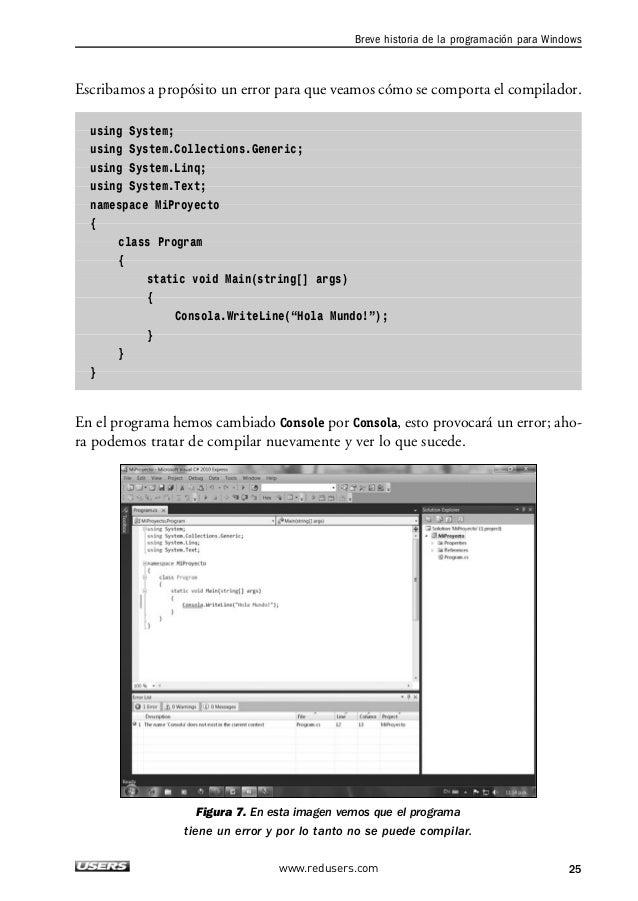 1. C#.NET  Como ya sabemos, la ventana que aparece en la parte inferior de nuestra interfaz de  usuario es utilizada por e...