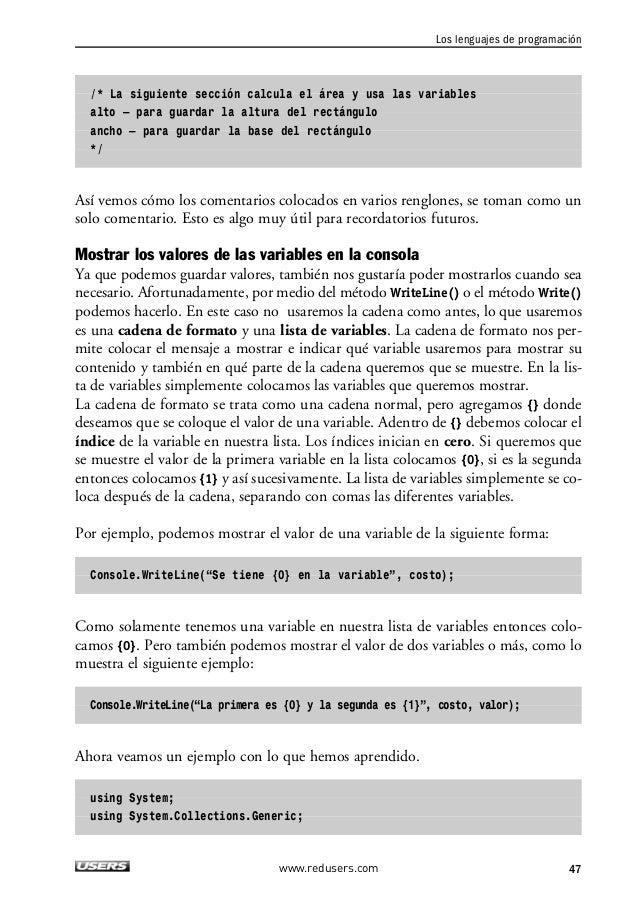 2. LOS ELEMENTOS BÁSICOS DE UN PROGRAMA  using System.Text;  namespace AplicacionBase  {  class Program  {  // Esta es la ...