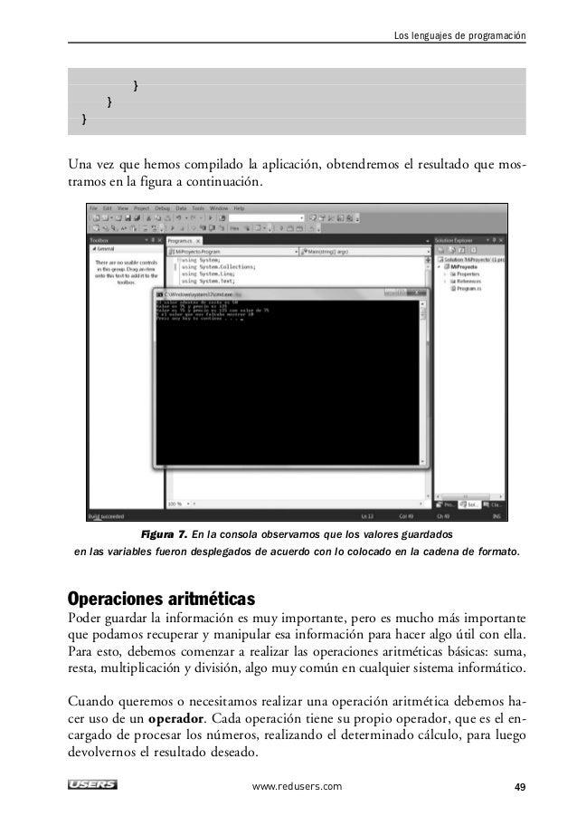 2. LOS ELEMENTOS BÁSICOS DE UN PROGRAMA  OPERADOR DESCRIPCIÓN  = Asignación. Este operador ya es conocido por nosotros.  +...