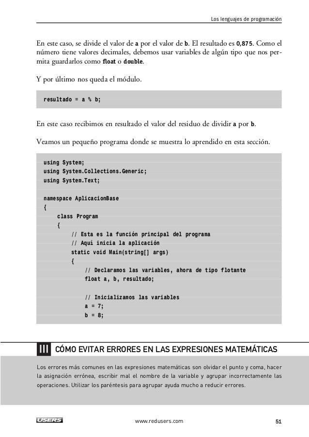 """2. LOS ELEMENTOS BÁSICOS DE UN PROGRAMA  resultado = 0;  // Sumas  Console.WriteLine(""""Sumas"""");  resultado = 3 + 5;  Consol..."""