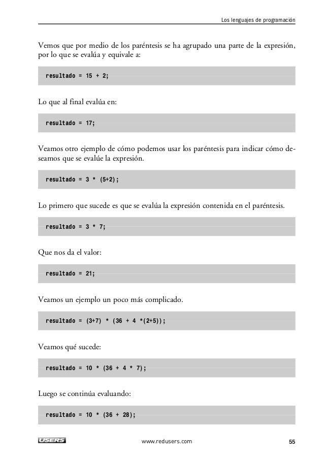2. LOS ELEMENTOS BÁSICOS DE UN PROGRAMA  Lo que da como resultado:  resultado = 10 * 64;  Y al final obtenemos:  resultado...
