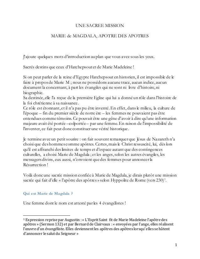 1 UNE SACREE MISSION MARIE de MAGDALA, APOTRE DES APOTRES J'ajoute quelques mots d'introduction auplan que vous avez sous ...