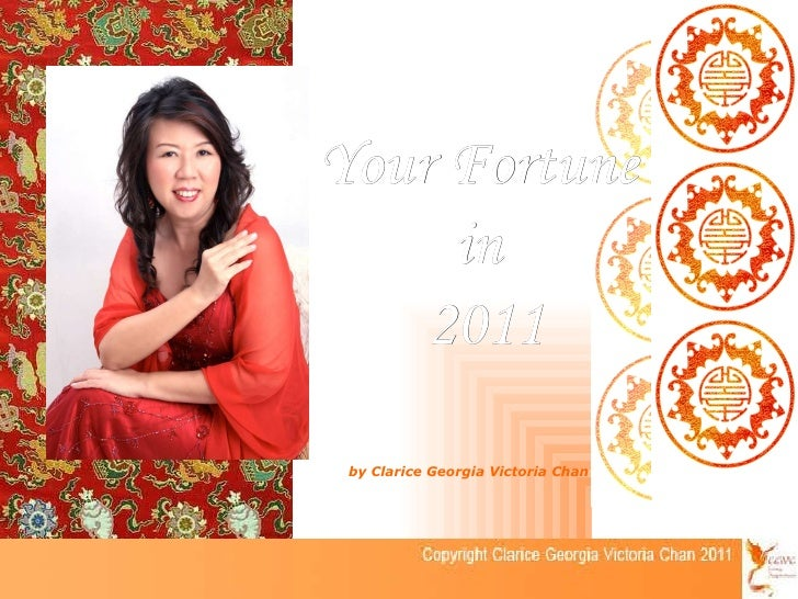 by Clarice Georgia Victoria Chan Your Fortune  in  2011