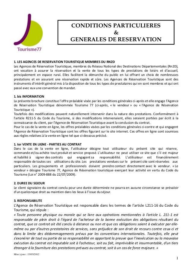 Mise à jour : 15/05/2012 1 1. LES AGENCES DE RESERVATION TOURISTIQUE MEMBRES DU RN2D Les Agences de Réservation Touristiqu...