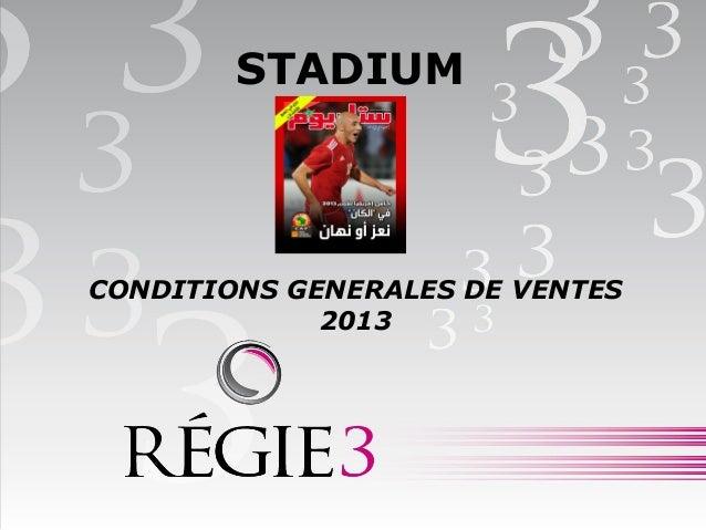 STADIUMCONDITIONS GENERALES DE VENTES2013