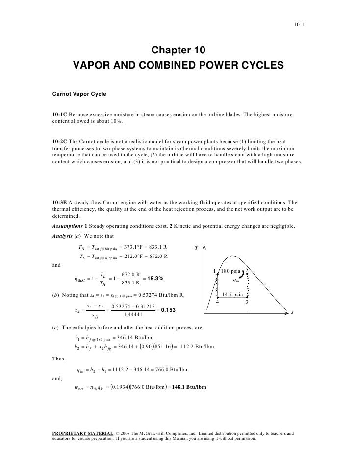 10-1                     Chapter 10         VAPOR AND COMBINED POWER CYCLESCarnot Vapor Cycle10-1C Because excessive moist...