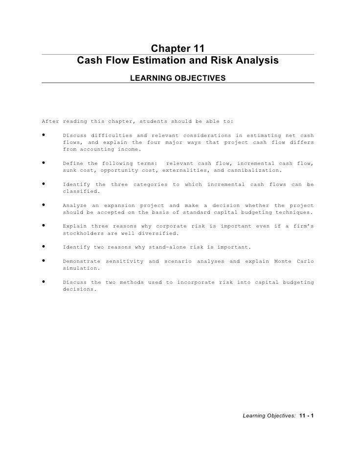 Chapter 11           Cash Flow Estimation and Risk Analysis                          LEARNING OBJECTIVES     After reading...