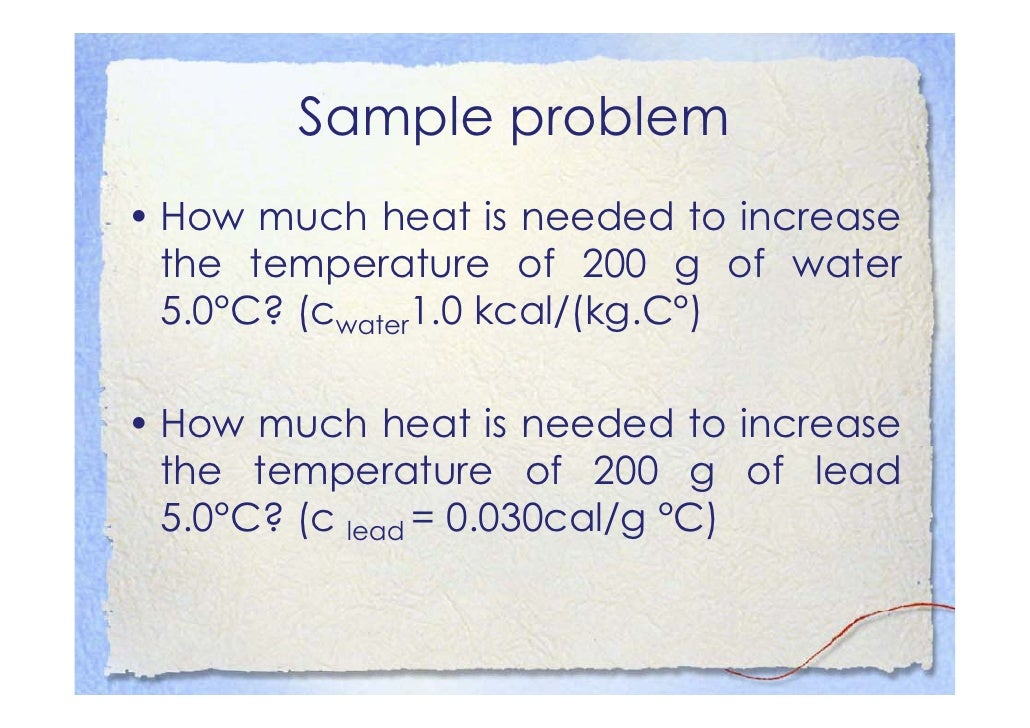 Heat Units other than Joule • Kilocalorie    – The amount of heat needed to raise the temperature of 1kg of       water by...