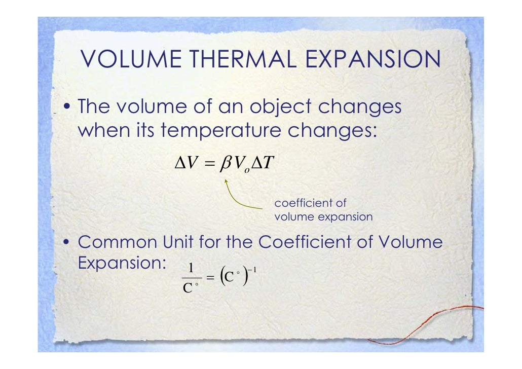 APPLICATIONS OF VOLUME   THERMAL EXPANSION