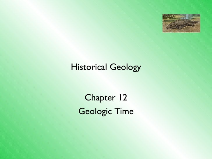 Historical Geology Chapter 12 Geologic Time