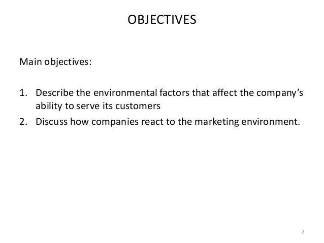 describe the environmental forces that affect the company s ability to serve its customer s Microenvironmental factors are the factors close to the company that affect its ability to serve its customers [principles of marketing] the microenvironmental factors that affected the introduction and sale of the toyota prius were it.