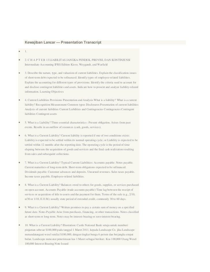 Kewajiban Lancar — Presentation Transcript1.2. C H A P T E R 13 LIABILITAS JANGKA PENDEK, PROVISI, DAN KONTINJENSIIntermed...