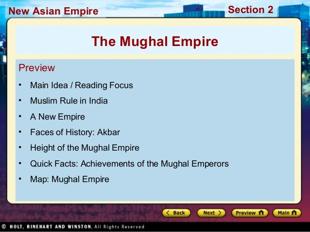 Section 2New Asian Empire Preview • Main Idea / Reading Focus • Muslim Rule in India • A New Empire • Faces of History: Ak...