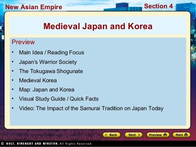 Section 4New Asian Empire Preview • Main Idea / Reading Focus • Japan's Warrior Society • The Tokugawa Shogunate • Medieva...