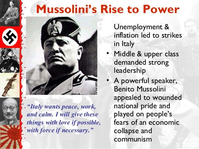 an analysis of mussolinis rise to power Vishal sookur 121003 why was mussolini able to come to power in 1922 mussolini(tm)s rise to power up to 1922 owes more to the failures of others.
