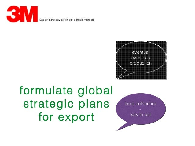 export strategy at 3m Internationalbusiness charles w l hill uploaded by munim rafin download with google download with facebook or download with email internationalbusiness charles.