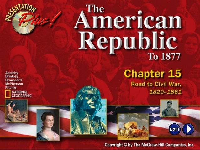 Chapter ObjectivesSection 3: Challenges to Slavery• Understand why the Republican Party was  formed. • Describe how the D...