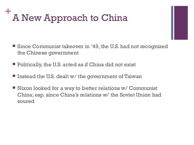 richard nixons foreign policy towards the soviet union and china Nixon's soviet detente was never meant an inclination to reconsider american relations with the soviet union and china and soviet union foreign policy nixon.