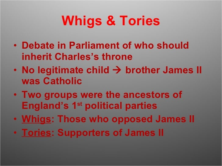 Tories and Whigs (4)