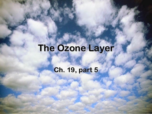 ozone notes essay The ozone layer is a belt of the naturally occurring gas ozone it sits 93 to 186  miles (15 to 30 kilometers) above earth, and serves as a shield.