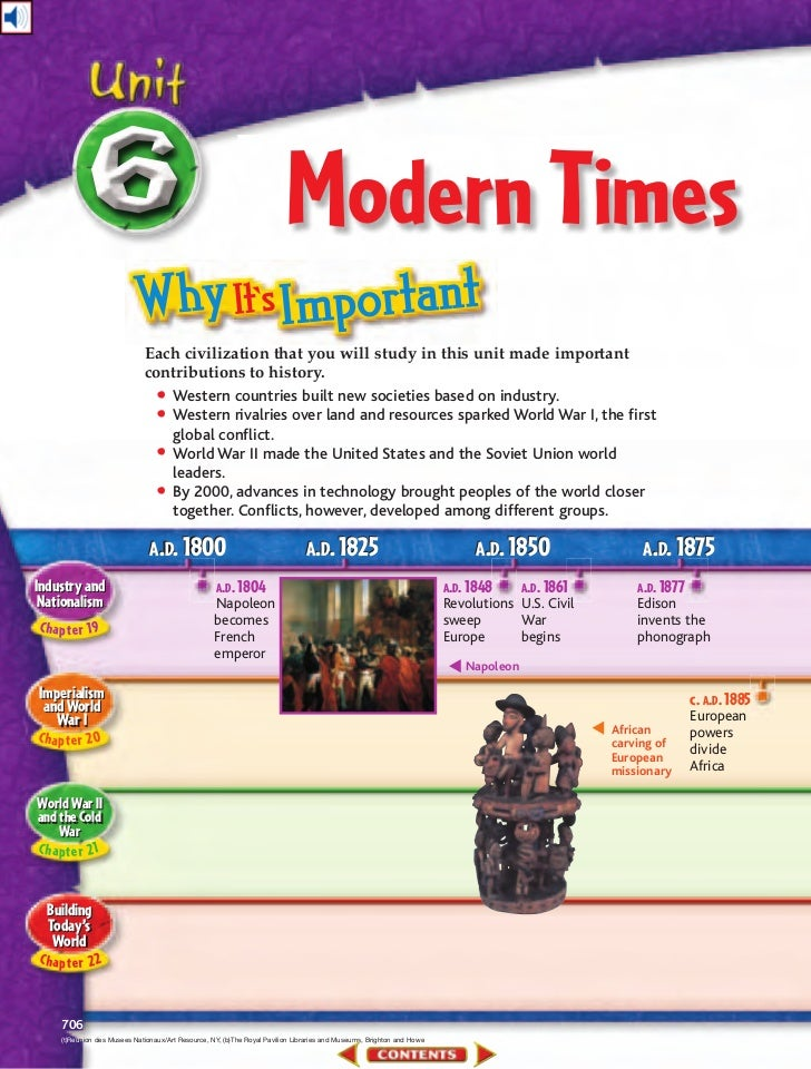 Modern Times                              Each civilization that you will study in this unit made important               ...