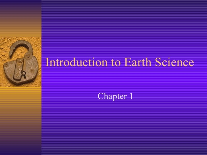 Introduction to Earth Science  Chapter 1