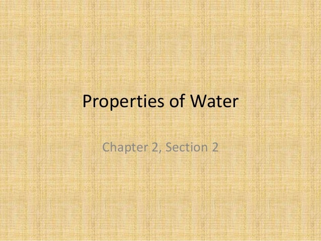 Properties of WaterChapter 2, Section 2