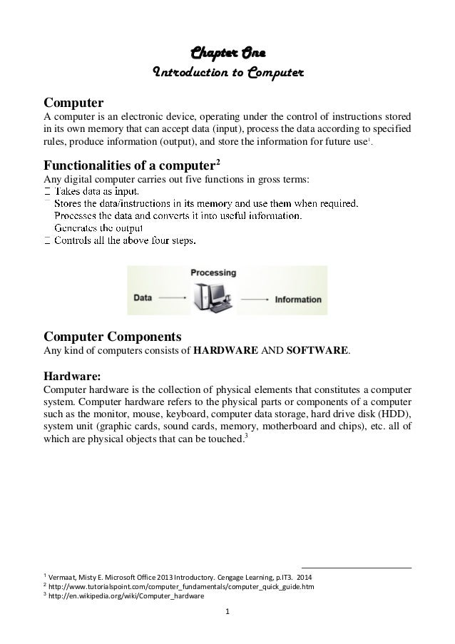 1 Chapter One Introduction to Computer Computer A computer is an electronic device, operating under the control of instruc...