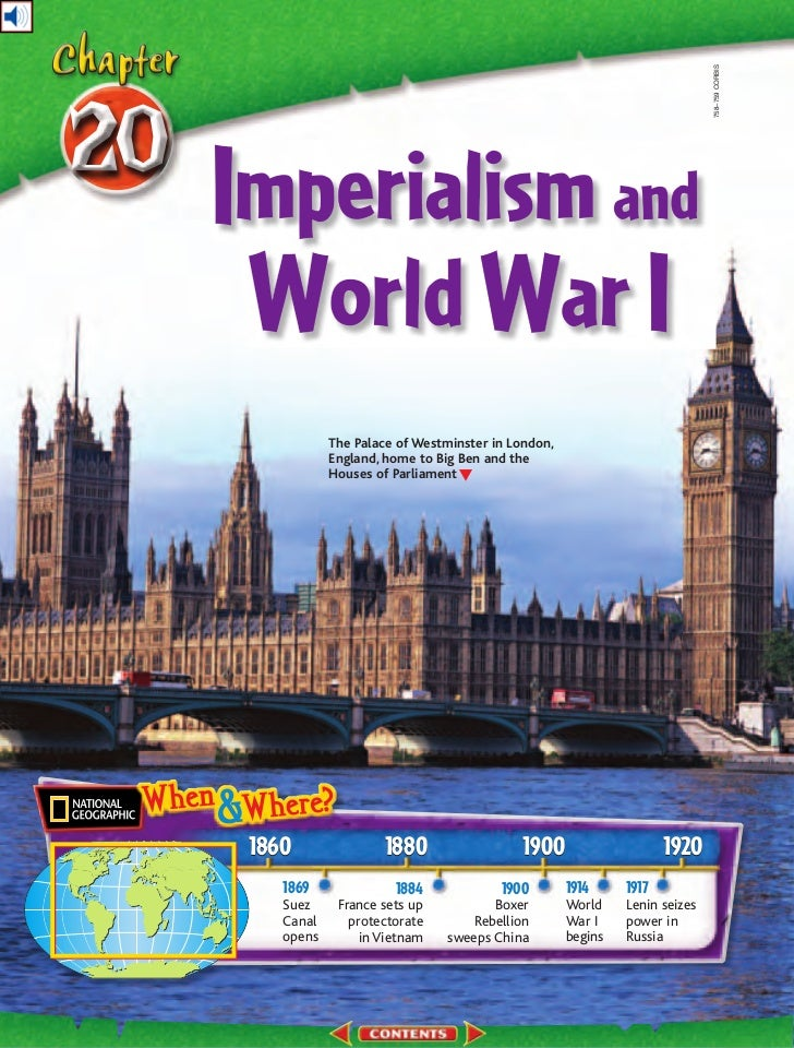 758–759 CORBISImperialism and World War I            The Palace of Westminster in London,            England, home to Big ...