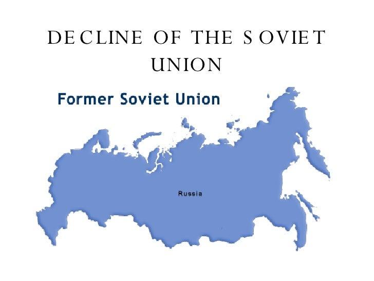 DECLINE OF THE SOVIET UNION