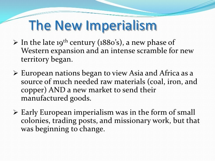 Contributed to the growth of Imperialism
