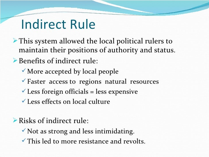 disadvantages of indirect rule