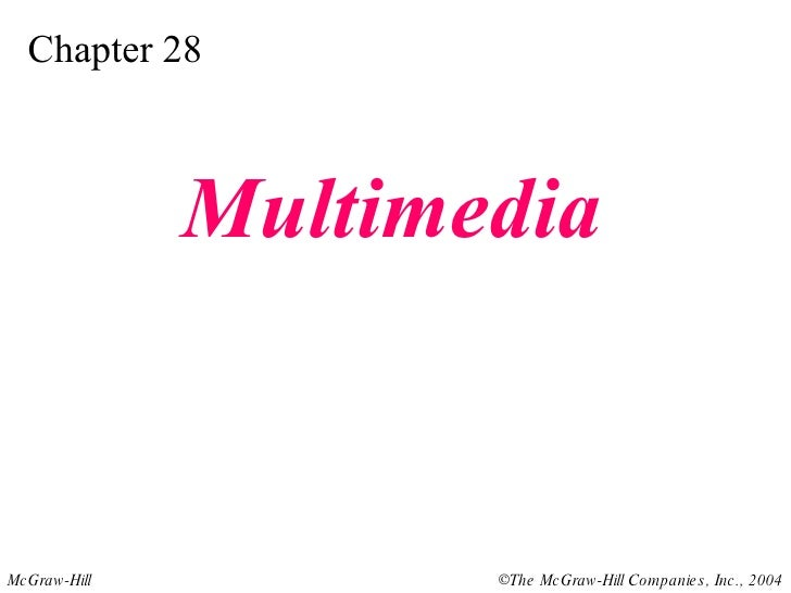 Chapter 28 Multimedia