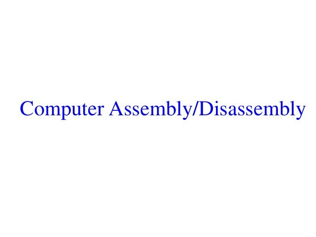 computer assembly and disassembly Us6725184b1 - assembly and disassembly sequences of components in computerized multicomponent assembly models - google patents.
