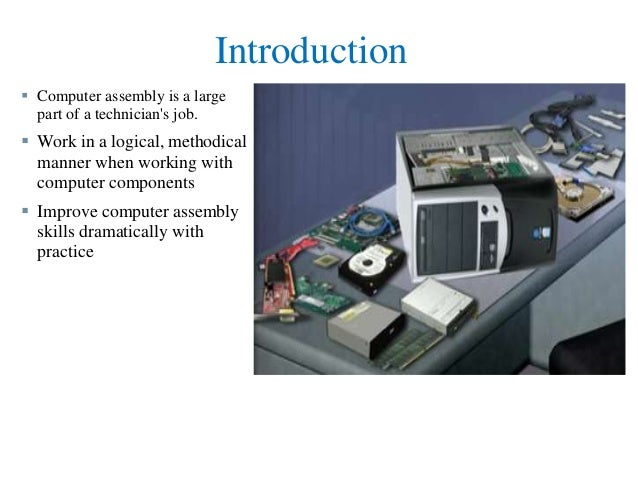 Computer Assembly and Disassembly Essay Sample