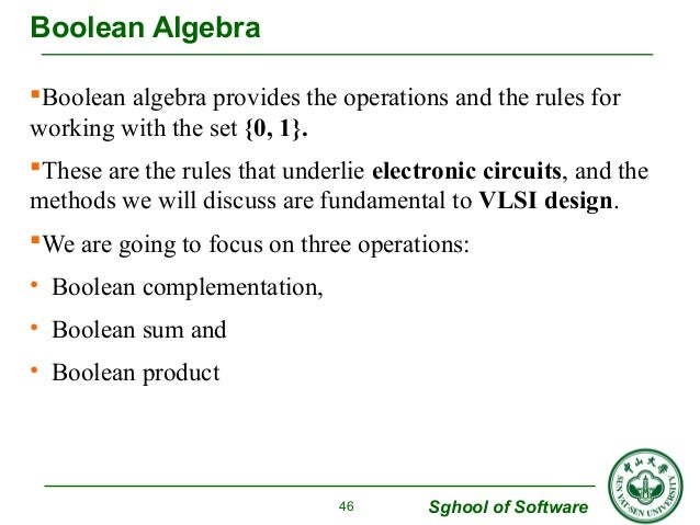 Boolean algebra provides the operations and the rules for  working with the set {0, 1}.  These are the rules that underl...