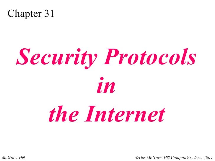 Chapter 31 Security Protocols in the Internet